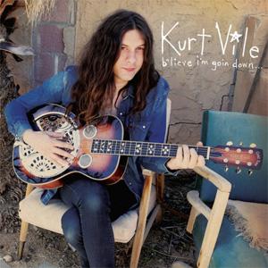 Kurt Vile-B'lieve I'm Goin' Down