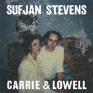 Sufjan Stevens-Carrie and Lowell